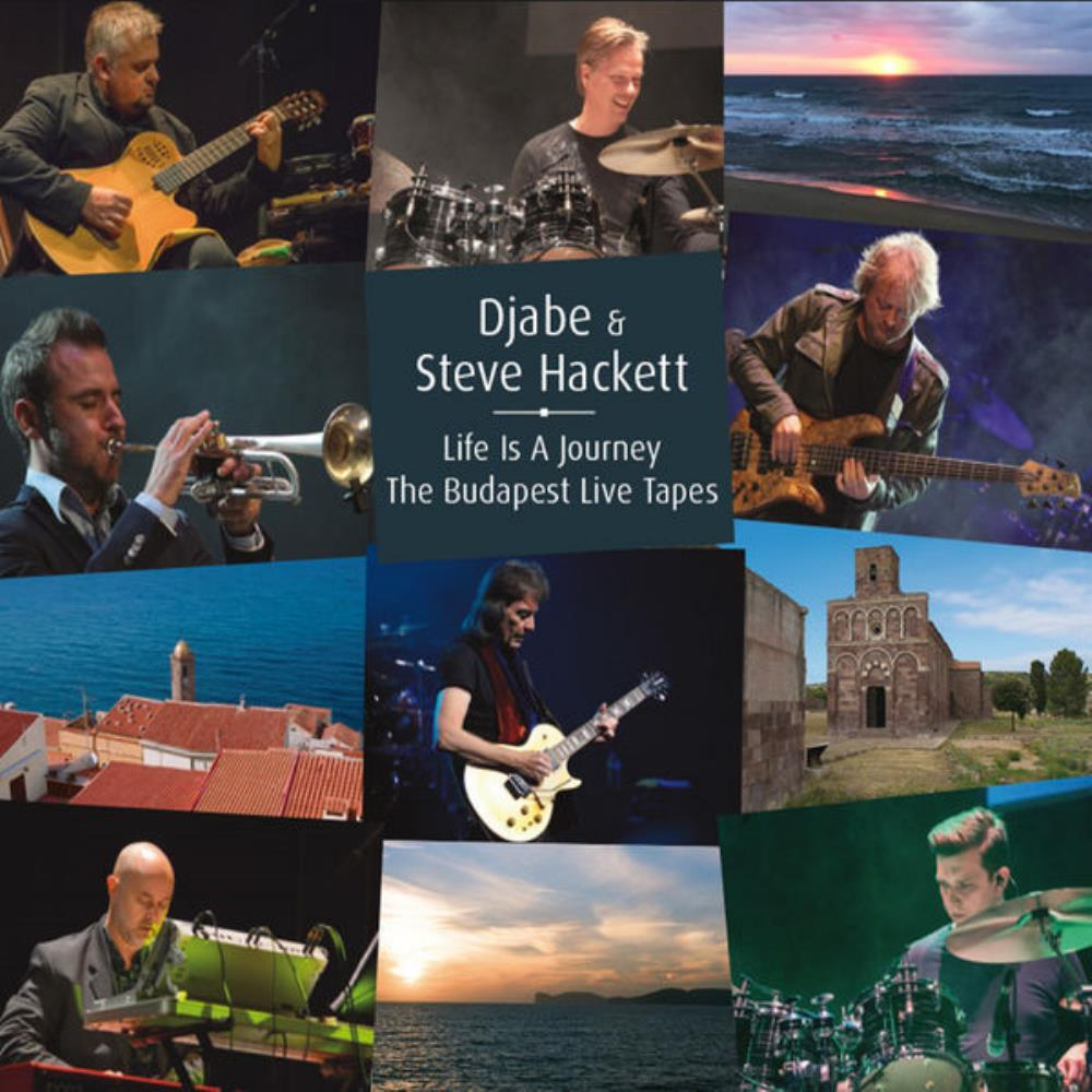 DJABE - Djabe & Steve Hackett: Life Is A Journey - The Budapest Live Tapes CD album cover