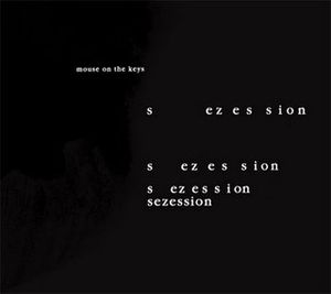 Mouse On The Keys - Sezession CD (album) cover