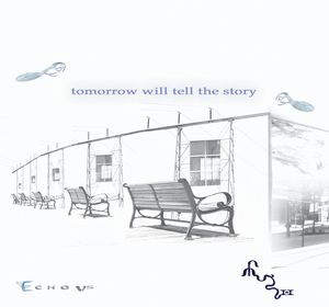 ECHO US - Tomorrow Will Tell The Story CD album cover