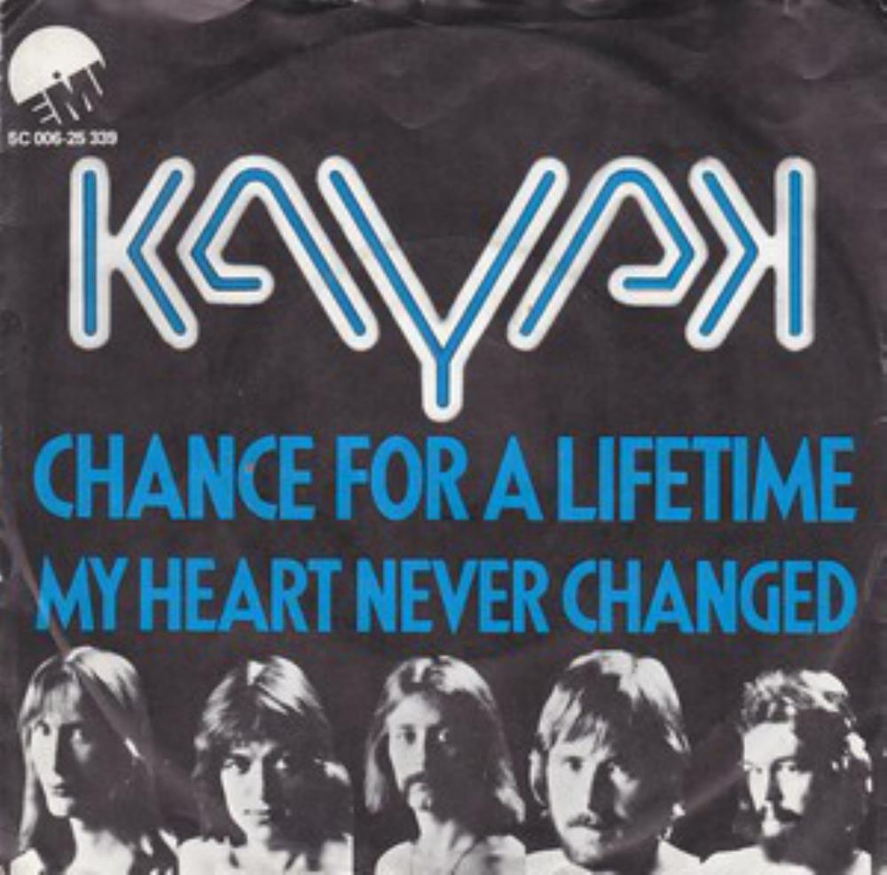 Kayak - Chance For A Lifetime / My Heart Never Changed CD (album) cover