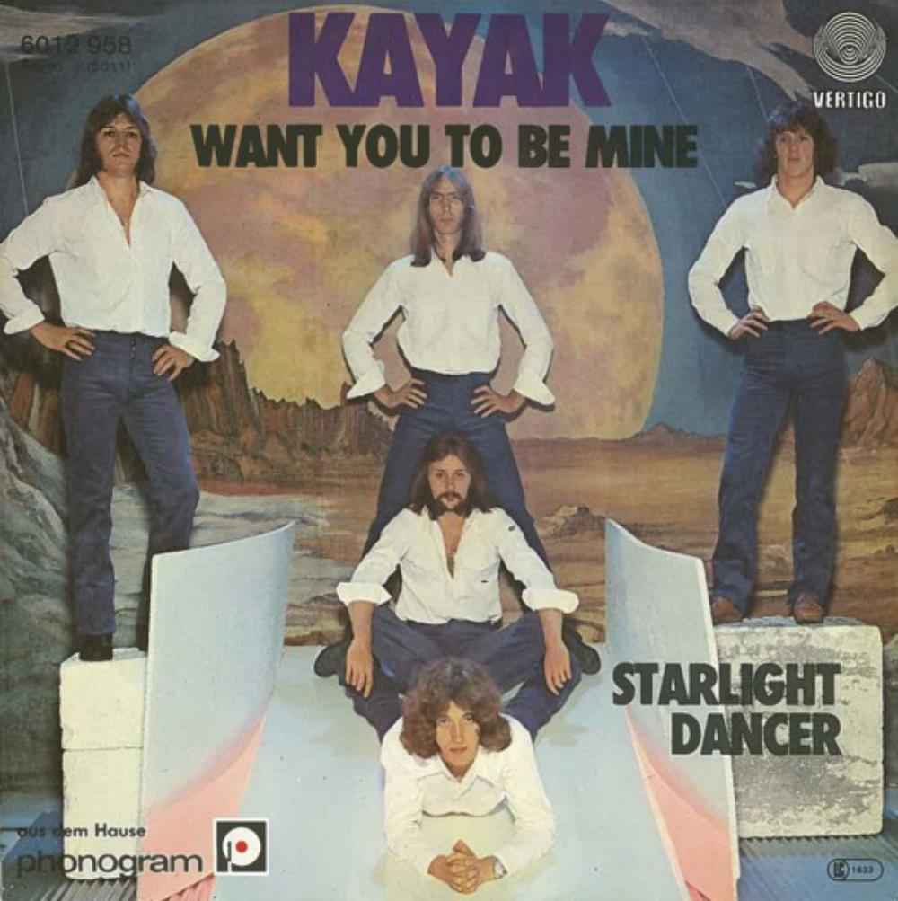 Kayak - Want You To Be Mine / Starlight Dancer CD (album) cover