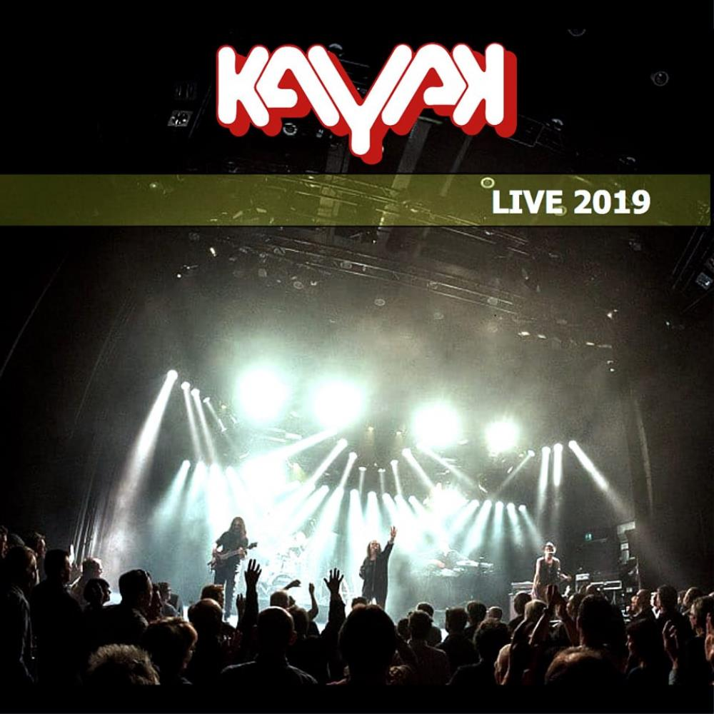 Kayak - Live 2019 CD (album) cover