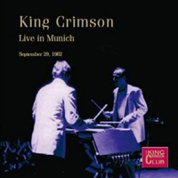 King Crimson - Live In Munich CD (album) cover