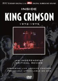 King Crimson - Inside King Crimson 1972-1975 An Independent Critical Review With David Cross DVD (album) cover