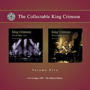 King Crimson - The Collectable King Crimson: Vol. 5: Live In Japan, 1995 CD (album) cover