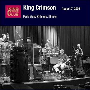 King Crimson - Park West, Chicago, Illinois (august 7, 2008) CD (album) cover