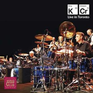 King Crimson - Live In Toronto CD (album) cover