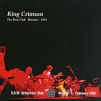 King Crimson - The Beat Club, Bremen, 1972 CD (album) cover