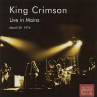 KING CRIMSON - Live In Mainz, Gemany 1974 CD album cover