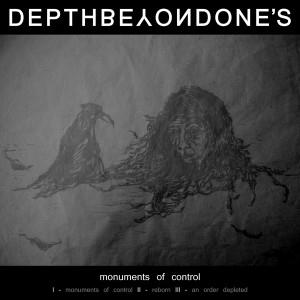 Depth's Beyond One's - Monuments Of Control CD (album) cover