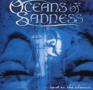 Oceans Of Sadness - Send In The Clowns CD (album) cover
