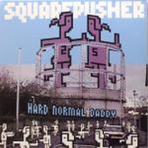 Squarepusher - Hard Normal Daddy CD (album) cover