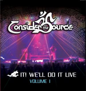 Consider The Source - F**k It! We'll Do It Live - Volume 1 CD (album) cover