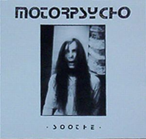 Motorpsycho - Soothe CD (album) cover