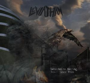 Leviathan (ita) - Beholden To Nothing, Braver Since Then CD (album) cover