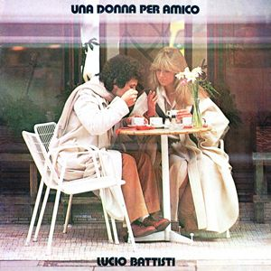 Lucio Battisti - Una Donna Per Amico CD (album) cover
