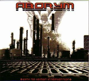 Aborym - With No Human Intervention CD (album) cover