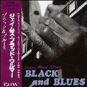 James Blood Ulmer - Black And Blues CD (album) cover