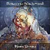 Bjorn Lynne - Return To Witchwood CD (album) cover