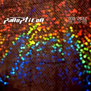 Panopticon - Night Sparkle - Live @ Pp Café CD (album) cover