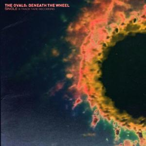 The Ovals - Beneath The Wheel CD (album) cover