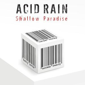 Acid Rain - Shallow Paradise CD (album) cover