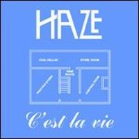 Haze - C'est La Vie/the Ember CD (album) cover