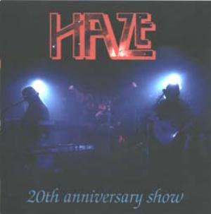 Haze - 20th Anniversary Show CD (album) cover