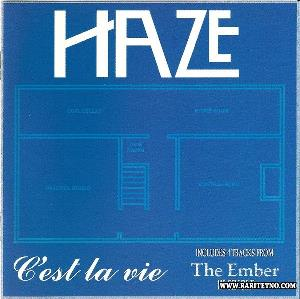 Haze - C'est La Vie & The Ember CD (album) cover