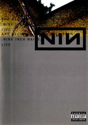 Nine Inch Nails - And All That Could Have Been DVD (album) cover