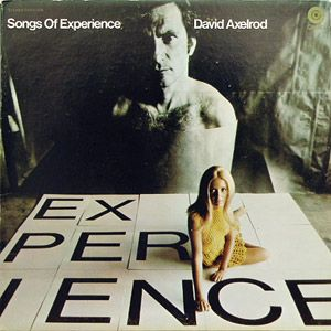 David Axelrod - Songs Of Experience CD (album) cover