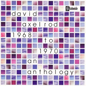 David Axelrod - 1968 To 1970 An Anthology CD (album) cover