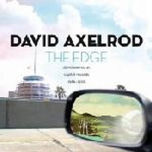 David Axelrod - The Edge: David Axelrod At Capitol Records 1966-1970 CD (album) cover