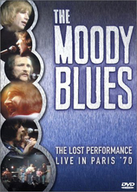 The Moody Blues - The Lost Performance: Live In Paris '70 DVD (album) cover