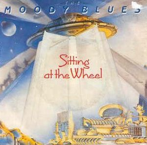 THE MOODY BLUES - Sitting At The Wheel CD album cover