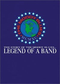 The Moody Blues - Legend Of A Band DVD (album) cover
