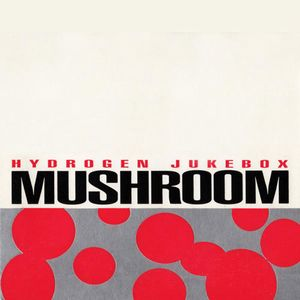 Mushroom - Hydrogen Jukebox CD (album) cover
