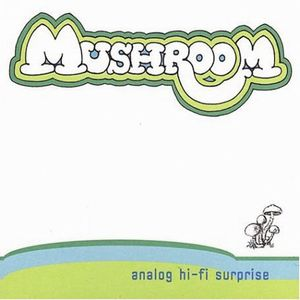 Mushroom - Analog Hi-fi Surprise CD (album) cover