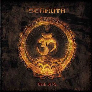 Senmuth - Bark Of Ra CD (album) cover