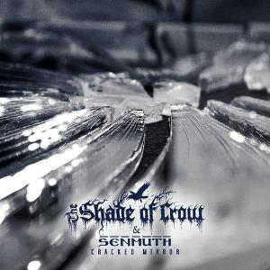 Senmuth - Senmuth And The Shade Of Crow - Cracked Mirror CD (album) cover