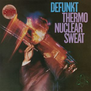 Defunkt - Thermonuclear Sweat CD (album) cover
