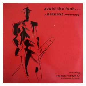 Defunkt - Avoid The Funk... A Defunkt Anthology CD (album) cover