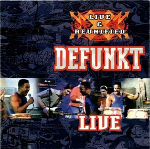Defunkt - Live & Reunified CD (album) cover