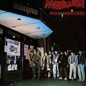 Marillion - Incommunicado CD (album) cover