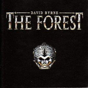 David Byrne - The Forest CD (album) cover