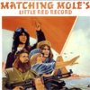 MATCHING MOLE - Little Red Record CD album cover