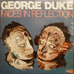 George Duke - Faces In Reflection CD (album) cover