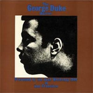 George Duke - The George Duke Quartet Presented By The Jazz Workshop 1966 Of San Francisco CD (album) cover