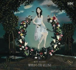 Michiru - World's End Village CD (album) cover
