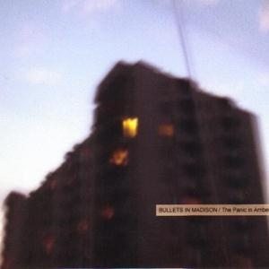 Bullets In Madison - The Panic In Amber Blue CD (album) cover